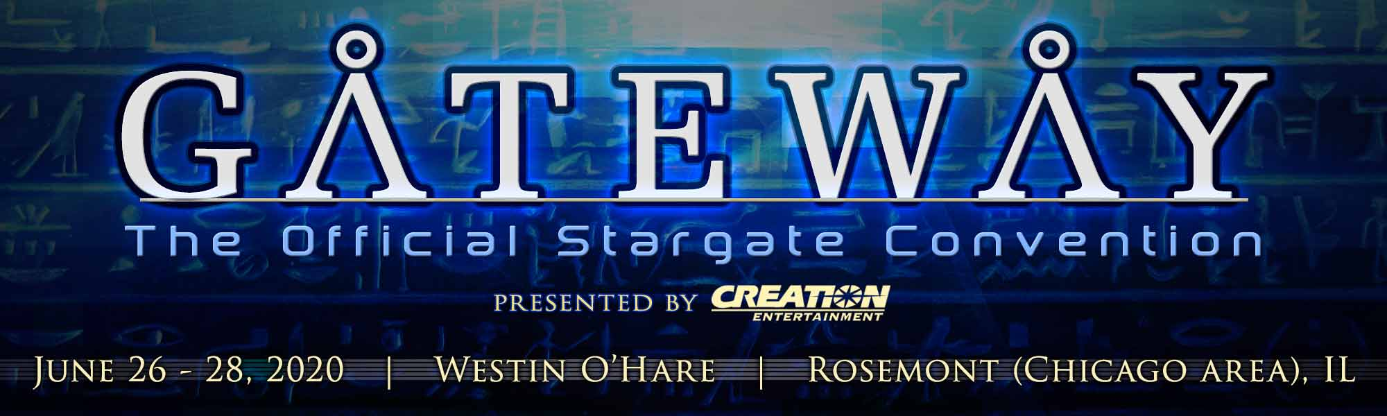 Creation Entertainment's presents Gateway: The Official Stargate Convention