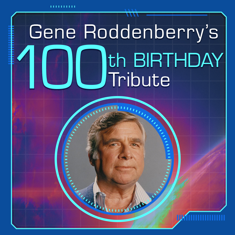 Gene Roddenberry 100th Birthday