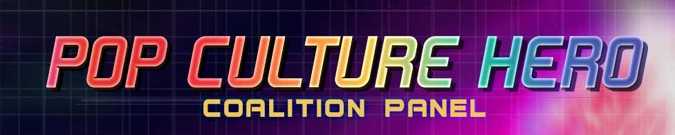 Pop Culture Hero Coalition Panel