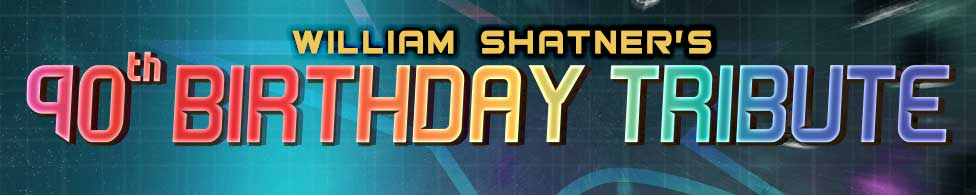 Shatner's 90th Birthday Tribute