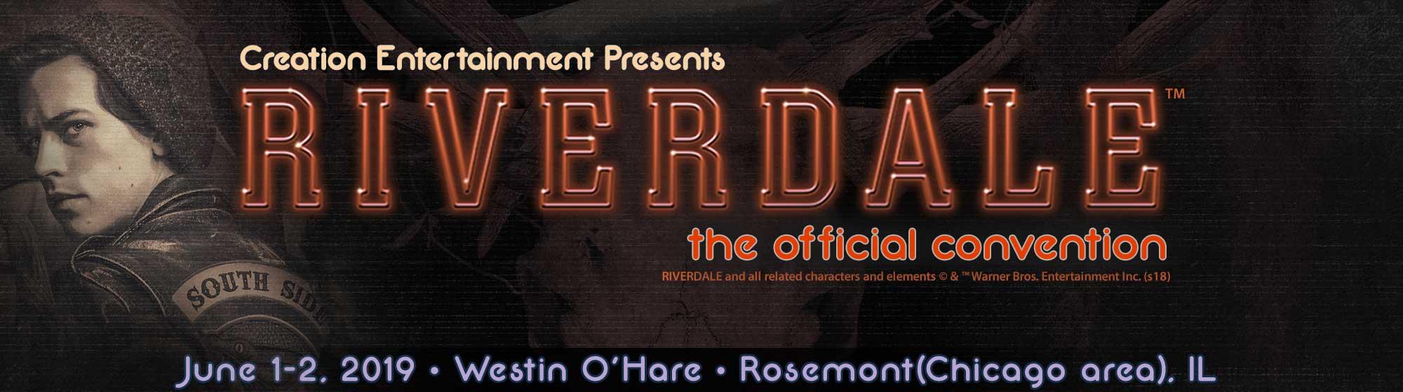 Riverdale Official Convention June 1-2, 2019