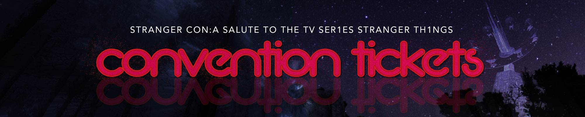 Creation Entertainment Presents Stranger Con A Salute To The Tv
