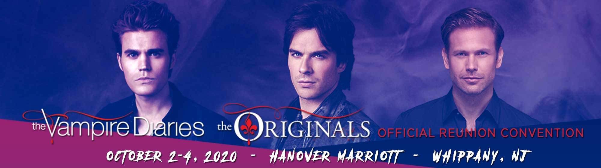 The Vampire Diaries and The Originals Official Convention Chicago, IL June 28-20, 2019
