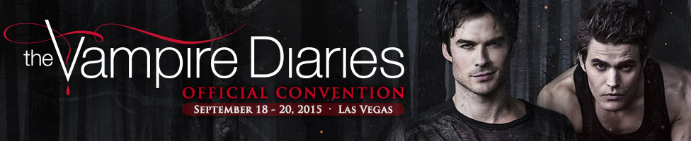 Creation Entertainments The Vampire Diaries Official Convention