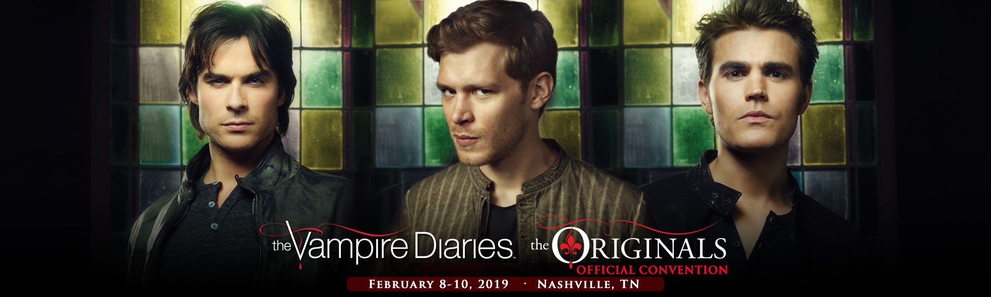 The Vampire Diaries and The Originals Official Convention Nashville, TN February 8-10, 2019