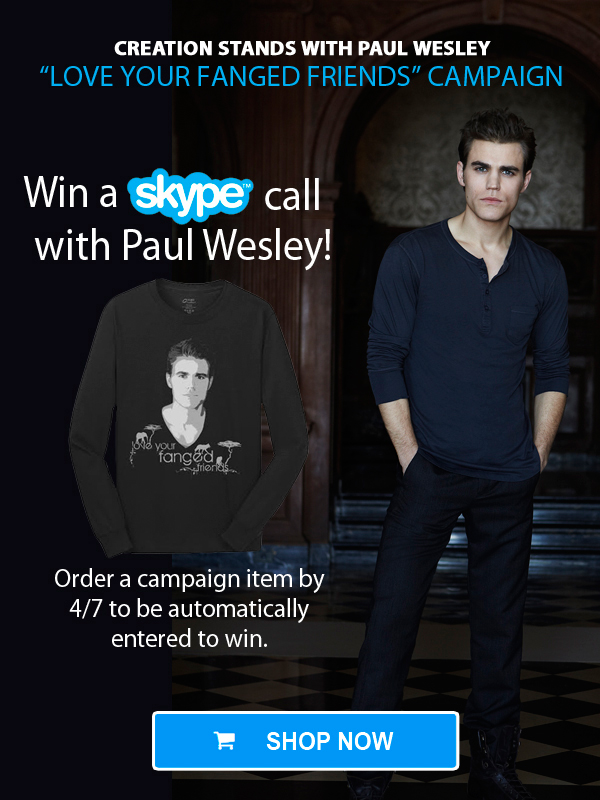 Paul Wesley Campaign