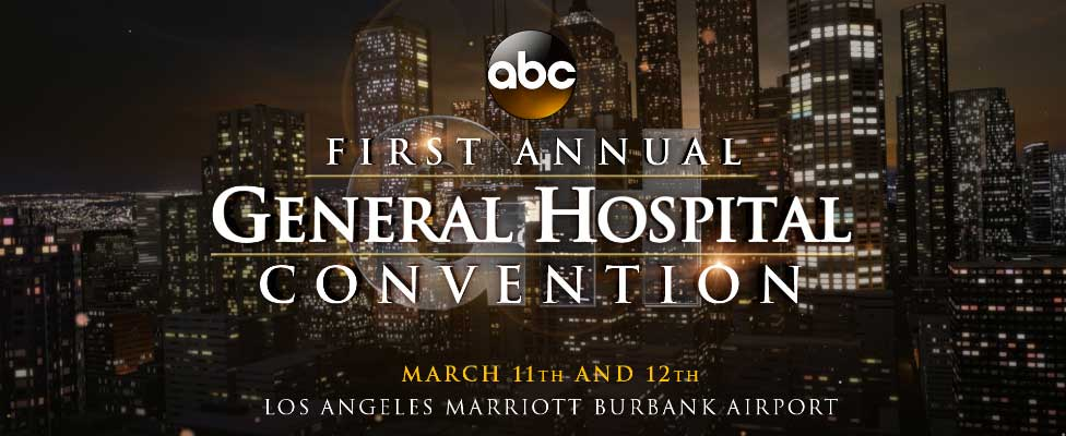 General Hospital Offical Convention - Burbank, CA